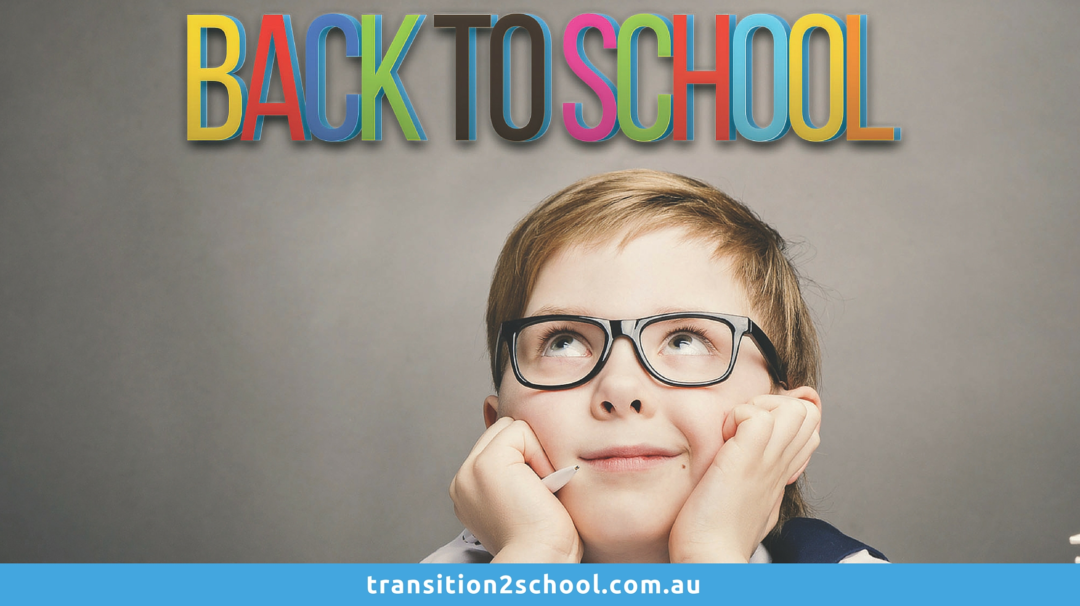 Transition 2 School
